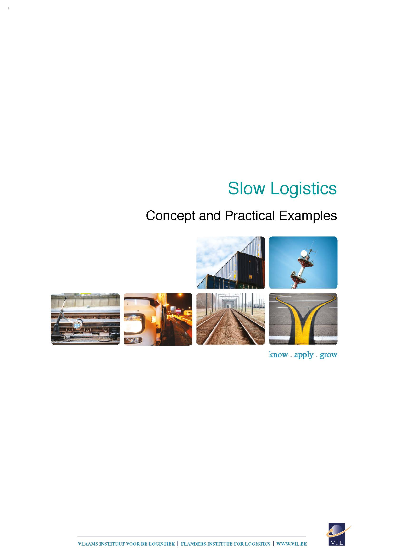 slow logistics concept and practical examples vil